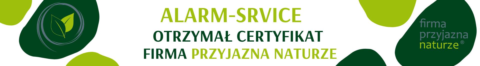 firma Alarm-Service otrzymała certyfikat uczestnictwa w programie ekologicznej odpowiedzialności przedsiębiorstw Firma Przyjazna Naturze.